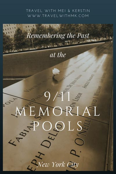 Remembering the Past at the 9/11 Memorial Pool, NYC © Travelwithmk.com