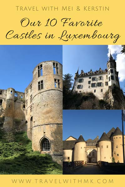 Our 10 Favorite Castles in Luxembourg - A Quite Personal Affair © Travelwithmk.com