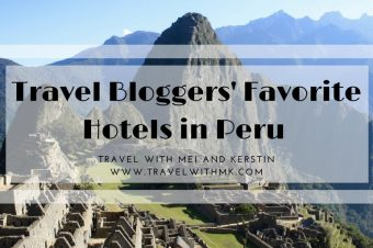 Travel Bloggers' Favorite Hotels in Peru