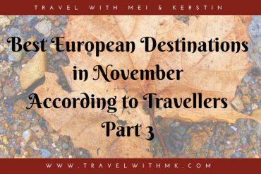 Best European Destinations in November – Part 3