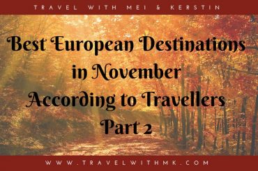 Best European Destinations in November – Part 2