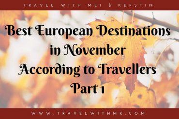 Best European Destinations in November – Part 1