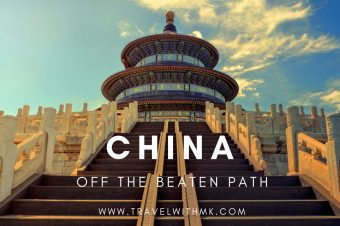 Off the Beaten Path Destinations in China