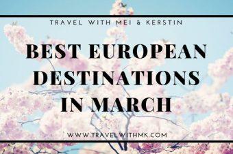 Best European Destinations in March
