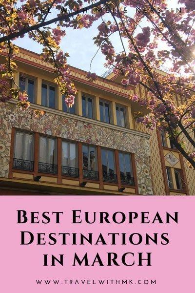 Best European Destinations in March © Travelwithmk.com