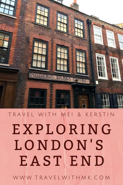 Exploring London's East End © Travelwithmk.com