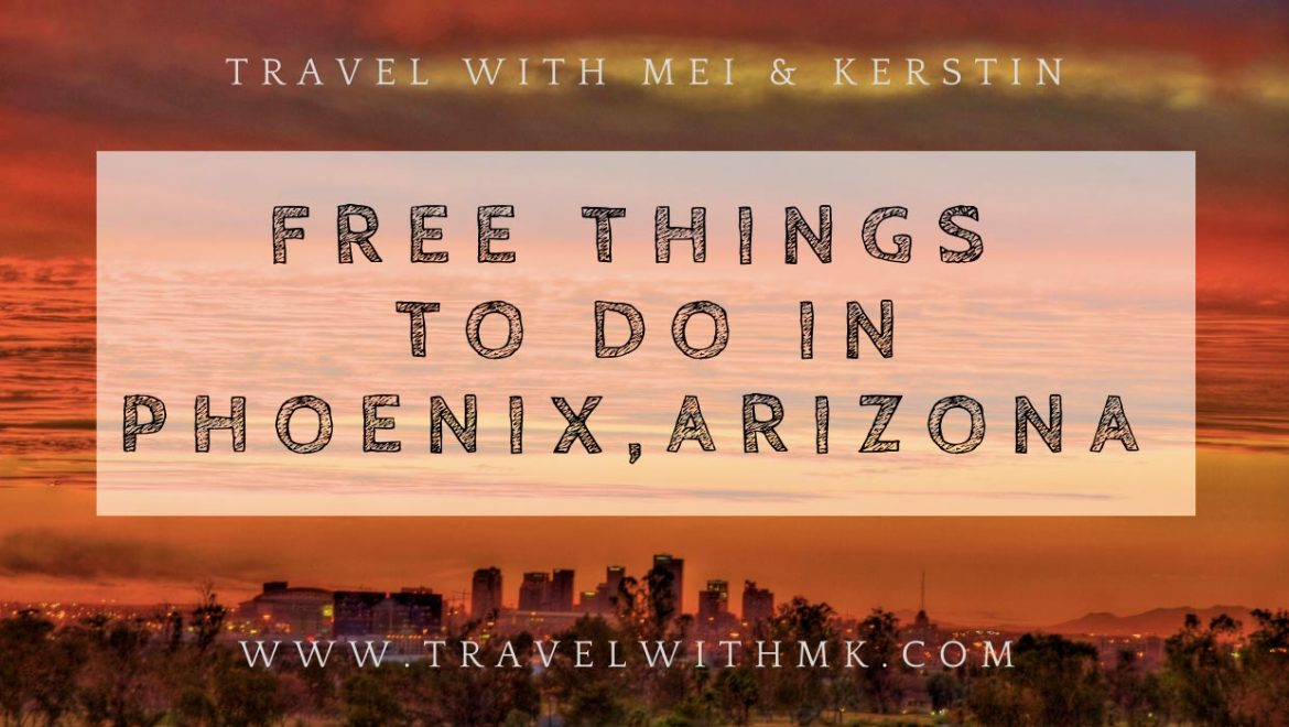 Free Things to do in Phoenix, Arizona
