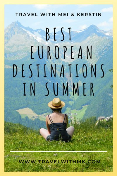 Best European Destinations in Summer © Travelwithmk.com