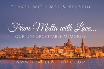 From Malta with Love… Our Unforgettable Memories