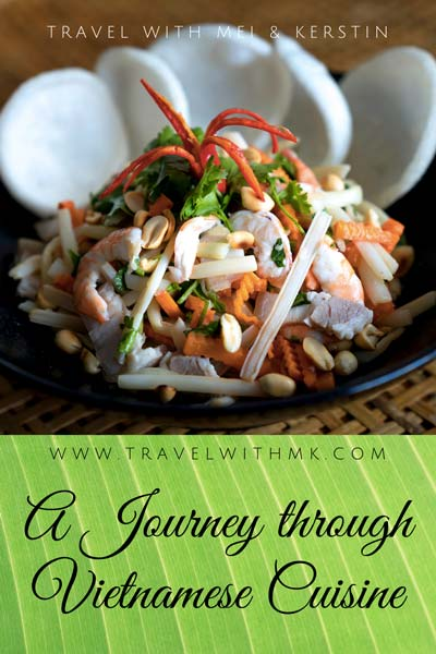 A Journey through Vietnamese Cuisine © Travelwithmk.com