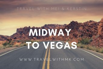 Midway to Vegas…
