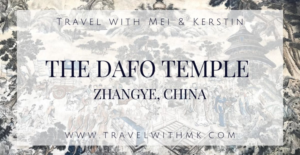 The Dafo Temple in Zhangye, China © Travelwithmk.com