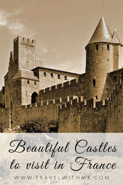 Beautiful Castles to visit in France © Travelwithmk.com